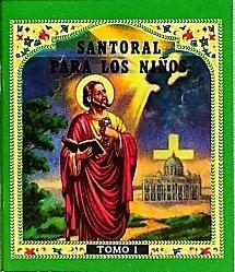 SANTORAL PARA LOS NINOS  Tomo I.