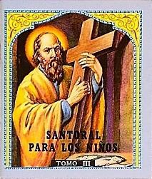 SANTORAL PARA LOS NINOS  Tomo III.