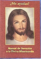 ME AYUDAS?   MANUAL DE DEVOCION A LA DIVINA MISERICORDIA