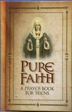 PURE FAITH ~ A PRAYER BOOK FOR TEENS BY, JASON EVERT
