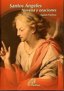 SANTOS ANGELES, Noven y oraciones.