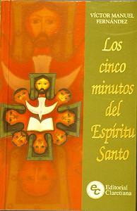 LOS CINCO MINUTOS DEL ESIRITU SANTO