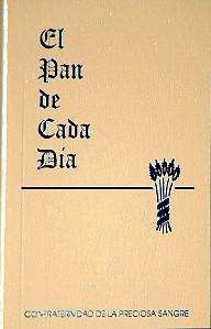 EL PAN DE CADA DIA