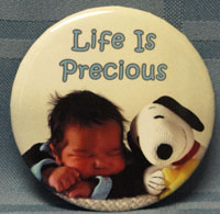 LIFE IS PRECIOUS BUTTON
