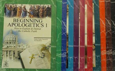 BEGINNING APOLOGETICS by Fr. Frank Chacon and Jim Burnham. Complete Set including Study Guide