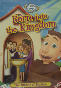 BROTHER FRANCIS: BORN INTO THE KINGDOM. DVD.