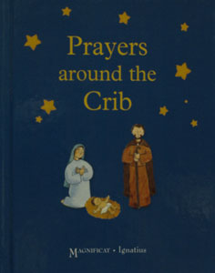 PRAYERS AROUND THE CRIB by JULIETTE LEVIVIER