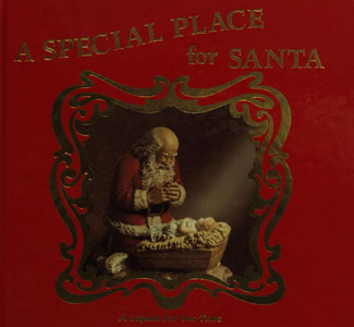 A SPECIAL PLACE FOR SANTA A Legend For Our Time by JEANNE PIEPER
