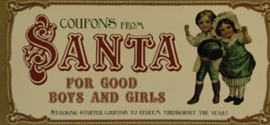 COUPONS FROM SANTA FOR GOOD BOYS AND GIRLS