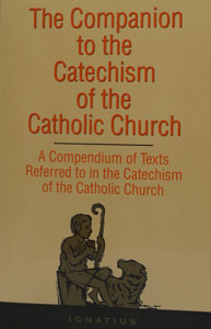 COMPANION TO THE CATECHISM OF THE CATHOLIC CHURCH. Paper.