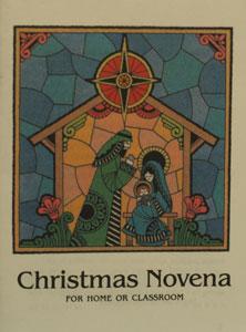 CHRISTMAS NOVENA FOR HOME OR CLASSROOM