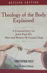 MAN AND WOMAN HE CREATED THEM: A THEOLOGY OF THE BODY by John Paul II.