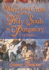 THE WAY OF THE CROSS FOR THE HOLY SOULS IN PURGATORY by SUSAN TASSONE