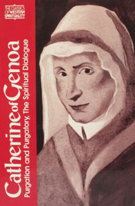 PURGATION AND PURGATORY, THE SPIRITUAL DIALOGUE by CATHERINE OF GENOA