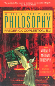 A HISTORY OF PHILOSOPHY by Frederick Copleston, S.J. Vol. 2.