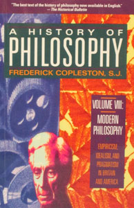 A HISTORY OF PHILOSOPHY by Frederick Copleston, S.J. Vol. 5.