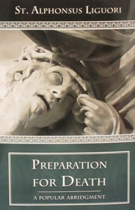 PREPARATION FOR DEATH by ST. ALPHONSUS LIGOURI