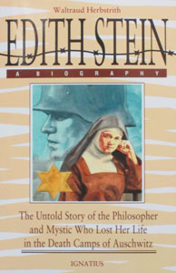 EDITH STEIN: A BIOGRAPHY by Waltraud Herbstrith.