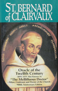 ST. BERNARD OF CLAIRVAUX Oracle of the Twelfth Century by Abbe Theodore Ratisbonne.