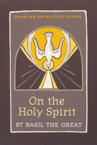 ON THE HOLY SPIRIT by St. Basil the Great