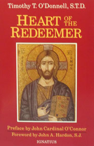 THE HEART OF THE REDEEMER by Timothy T. O'Donnell, S.T.D.