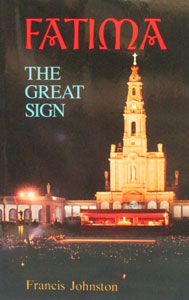 FATIMA, THE GREAT SIGN by Francis Johnston.