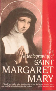 THE AUTOBIOGRAPHY OF SAINT MARGARET MARY.