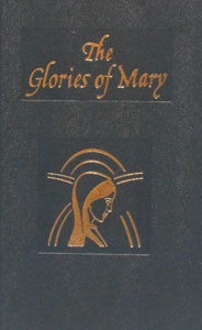 THE GLORIES OF MARY by St. Alphonsus Liguori.  Abridged. No. 360/22