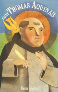 SAINT THOMAS AQUINAS by RAISSA MARITAIN