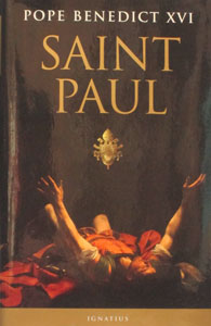 SAINT PAUL. by POPE BENDEICT XVI