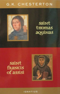 SAINT THOMAS AQUINAS SAINT FRANCIS OF ASSISI by G. K. CHESTERTON