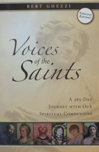 VOICES OF THE SAINTS A 365-Day Journey With Our Spiritual companions by BERT GHEZZI