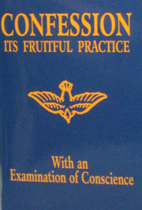 CONFESSION Its Fruitful Practice