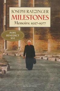 MILESTONES Memoirs 1927-1977 Joseph Ratzinger