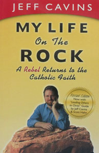 MY LIFE ON THE ROCK by Jeff Cavins