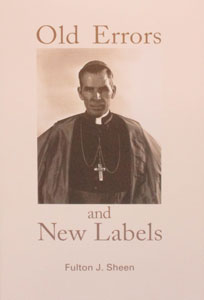 OLD ERRORS AND NEW LABELS by BISHOP FULTON J. SHEEN