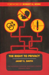 THE RIGHT TO PRIVACY by JANET E. SMITH