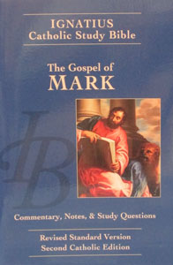 IGNATIUS CATHOLIC STUDY BIBLE The Gospel of Mark