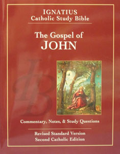 IGNATIUS CATHOLIC STUDY BIBLE The Gospel of John