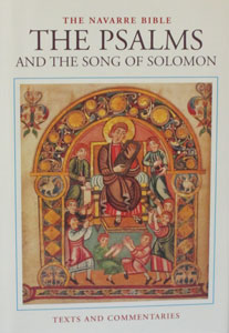 THE PSALMS AND THE SONG OF SOLOMON. (Navarre Bible Commentary) Hardcover.