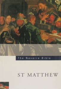 SAINT MATTHEW'S GOSPEL (Navarre Bible Commentaries)