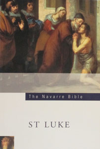 SAINT LUKE'S GOSPEL (Navarre Bible Commentaries)