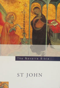 SAINT JOHN'S GOSPEL (Navarre Bible Commentaries)