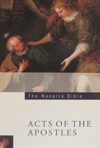 ACTS OF THE APOSTLES (Navarre Bible Commentaries)