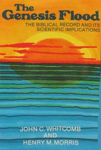 THE GENESIS FLOOD by John C. Whitcomb, Jr. and Henry M. Morris.
