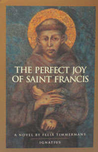 THE PERFECT JOY OF ST. FRANCIS by Felix Timmermans