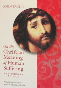 ON HUMAN SUFFERING (Salvifici Doloris)