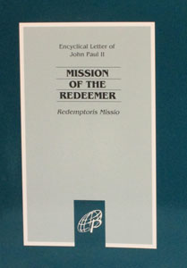MISSION OF THE REDEEMER (Redemptoris Missio)