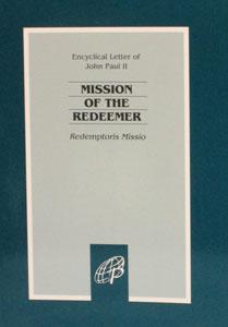 MISSION OF THE REDEEMER (Redemptoris Missio)