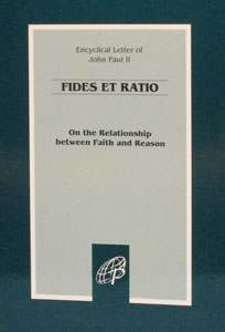 ON RELATION OF FAITH AND REASON (Fides et Ratio)